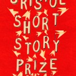 Bristol Short Story Prize Anthology Volume 4