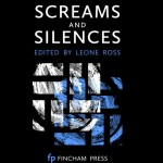 screams and silences