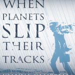 when planets slip their tracks