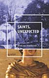 saints unexpected